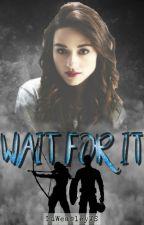 Wait For It | Steve Rogers |#IQ01| by LuWeasleyVS