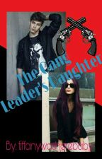 The Gang Leader's Daughter by tiffanywasherebaby