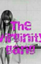 Virginity Gang  1 by La_Deguaine_M