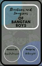 Bts Reactions e Imagines  by AnjoDeDeusum