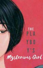 The Playboy's Mysterious Girl by AraMida