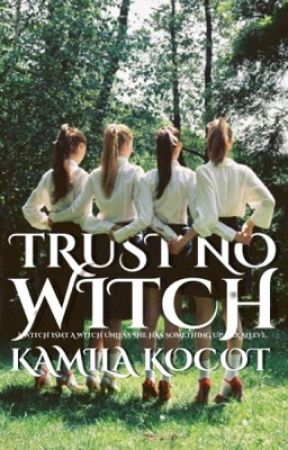 Trust No Witch by kamilakocot