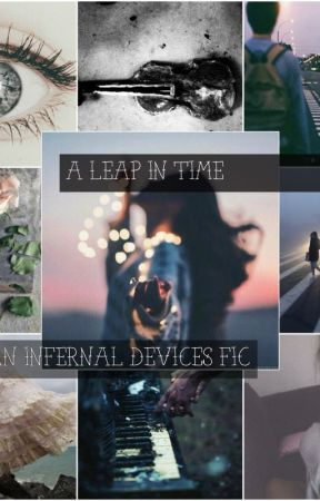 A Leap in Time ~ An Infernal Devices Fic by queenmaxim