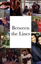 Between The Lines (Gilmore Girls One Shots)  by Pretty_Little_Muke
