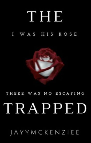 The Trapped