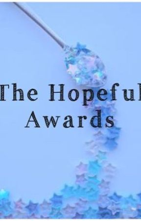 The Hopeful Awards 2017 [CLOSED] by Void_Salvatore