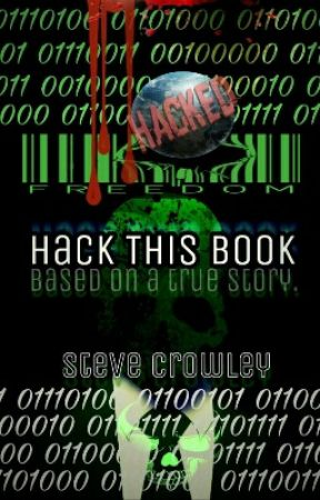 Hack This Book by StevenDCrowley