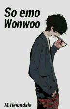 So emo Wonwoo » Meanie  by M-Herondale