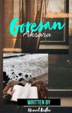 GORESAN AKSARA by nawaleh