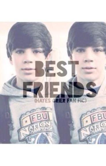 Best Friends (Hayes Grier fanfic)