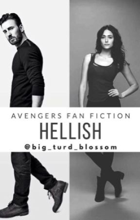 Hellish (Steve Rogers Fan Fiction) by Big_turd_blossom