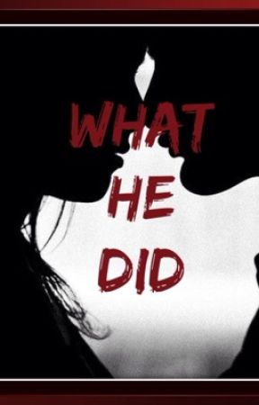 What He Did [ Dallas Winston ] by physxc