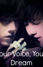 {KyuSung/YeHyun} Your Voice, Your Dream by CherryBan