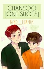 CHANSOO ONE SHOTS by Neko__Chan03