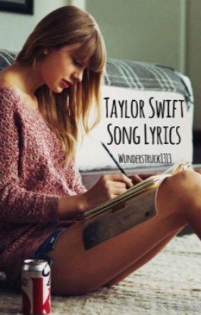 Taylor Swift Song Lyrics Taylor Swift Red 9 Stay Stay Stay Wattpad