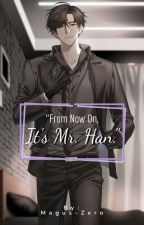 """""""From Now on, it's Mr.Han"""" (Jumin x Male Reader) by Magus-Zero"""