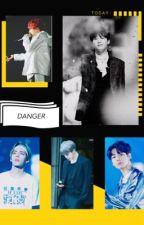 << Hoàn>> ( HopeVMinKookGa) So,Danger by NamShuuri