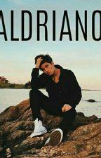 Aldriano [END}  by blueshh1111