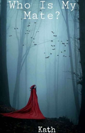 Who Is My Mate?
