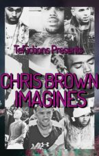 Chris Brown Imagines by TeFictions