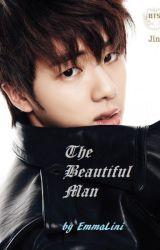 The Beautiful Man (FlashFanFiction) by EmmaLini