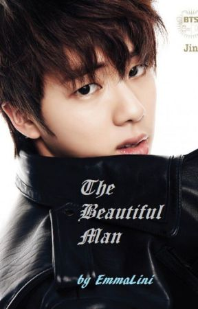 The Beautiful Man (FlashFanFiction) by EmmaLini