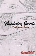 Wandering Secrets by eyhSmik