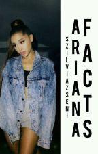 •Ariana Facts• by SzilviaZseni