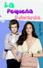La Pequeña Edwards  (Harry Styles y ____) by Calibraska_Wilk