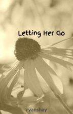 Letting Her Go by ryanshay