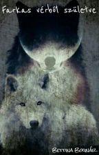 Farkas vérből születve by BZoella