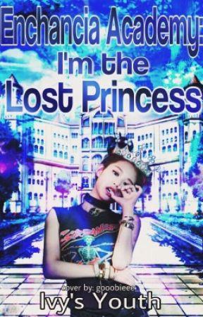 Enchancia: The Lost Princess  by DenielleMagbanua
