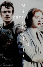 Mindhalálig várni rád... [Theon Greyjoy fanfic-hun] by city_of_angels98