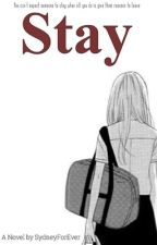 Stay by SydneyForEver