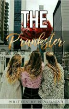 The Prankster ✔ by niathirah