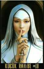 Küçük Rahibe +18 by bayankup