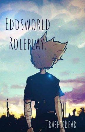 Eddsworld Roleplay. by _TrashieBear_
