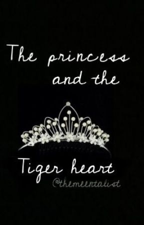 The princess and the tiger heart by themeentalist