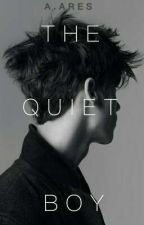 THE QUIET BOY |✔ by DAARES