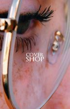 Cover Shop | CLOSED | by iamdaisy2
