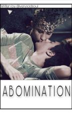 Abomination. by Verysadsoul