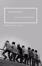 Terrorists - A BTS Purge Fanfic by LanaJWrites