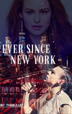 Ever since New York // H.S. by TheBullet96