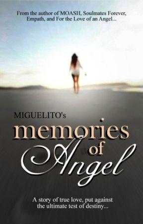 Memories of Angel by MiguelitoStories