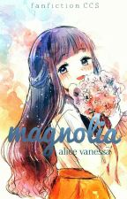 Magnolia by -Maryalice
