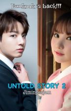 Untold story 2 (eunkook series) by JiminNoona