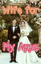 Wife for My Appa by june_kikyoo