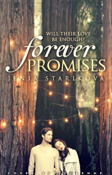 Forever Promises.[Under Major Revision] by Fade_Away