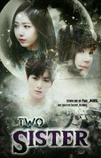 Two Sister {SinKook}|| Slow Update by Mochi_P
