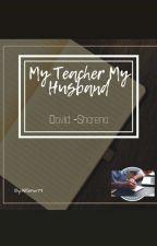 my teacher my husbsnd (david-sharena) by ARBnW79